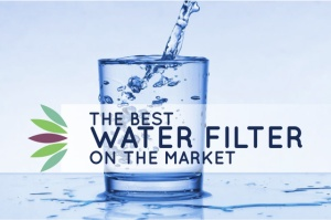 The Best Water filter on the market