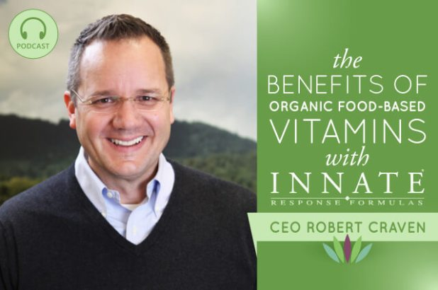 The-Benefits-of-Organic-Food-based-Vitamins-with-Innate-Response-CEO-Robert-Craven